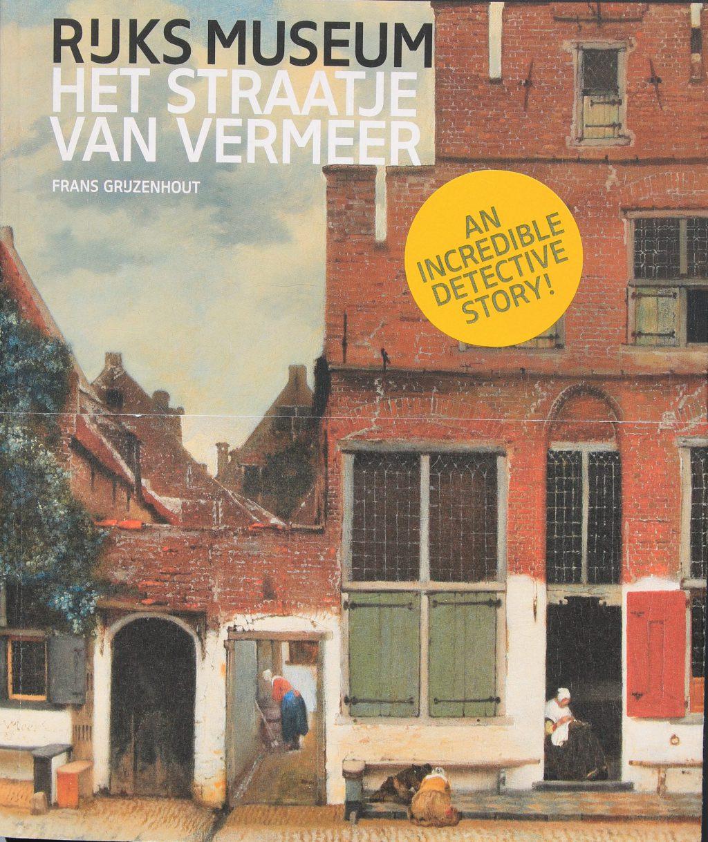 Frans Grijzenhout, Het Straatje van Vermeer (Amsterdam 2015)