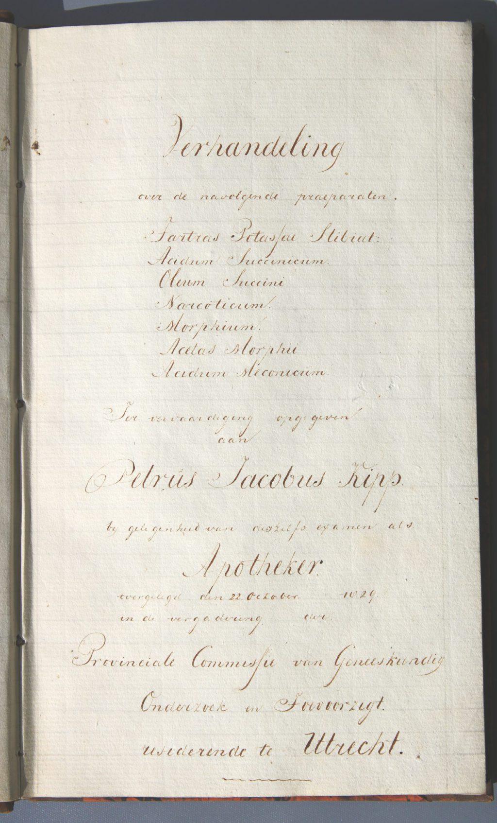 Scriptie van P.J. Kipp voor zijn apothekersexamen, 1829 (Archief 567, inv.nr 140)
