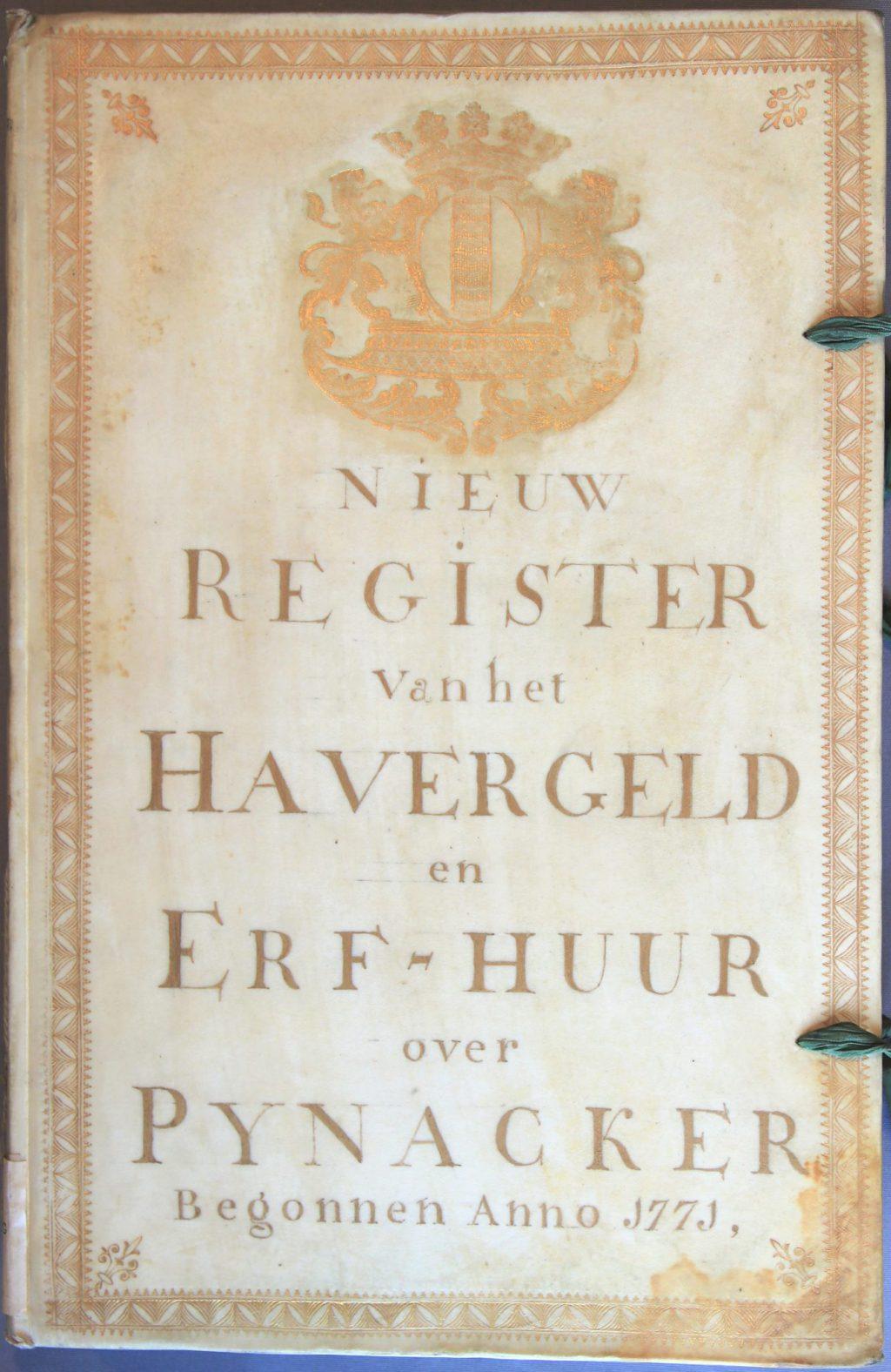 Voorzijde van het register van de haverpacht en de erfhuur van Pijnacker, 1771 (Archief 1, inv.nr 1173)