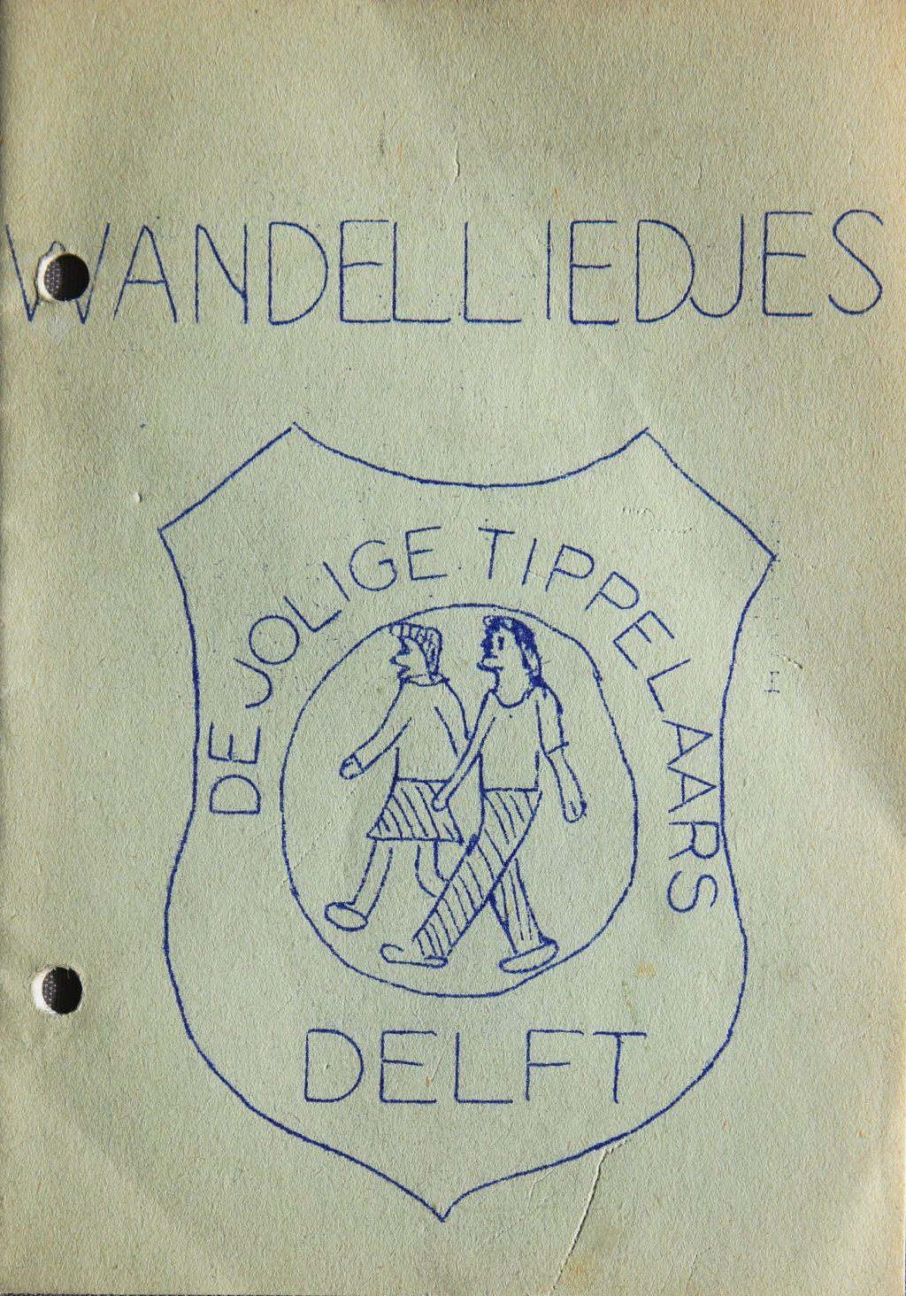 Zangbundel met wandelliedjes van vereniging De Jolige Tippelaars in Delft (Archief 525, inv.nr 18)