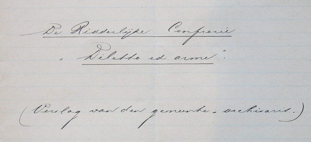 Rapport van gemeentearchivaris H.S. Veldman over geschil tussen het stadsbestuur en Diletto ed Arme (Archief 309 inv.nr 4)