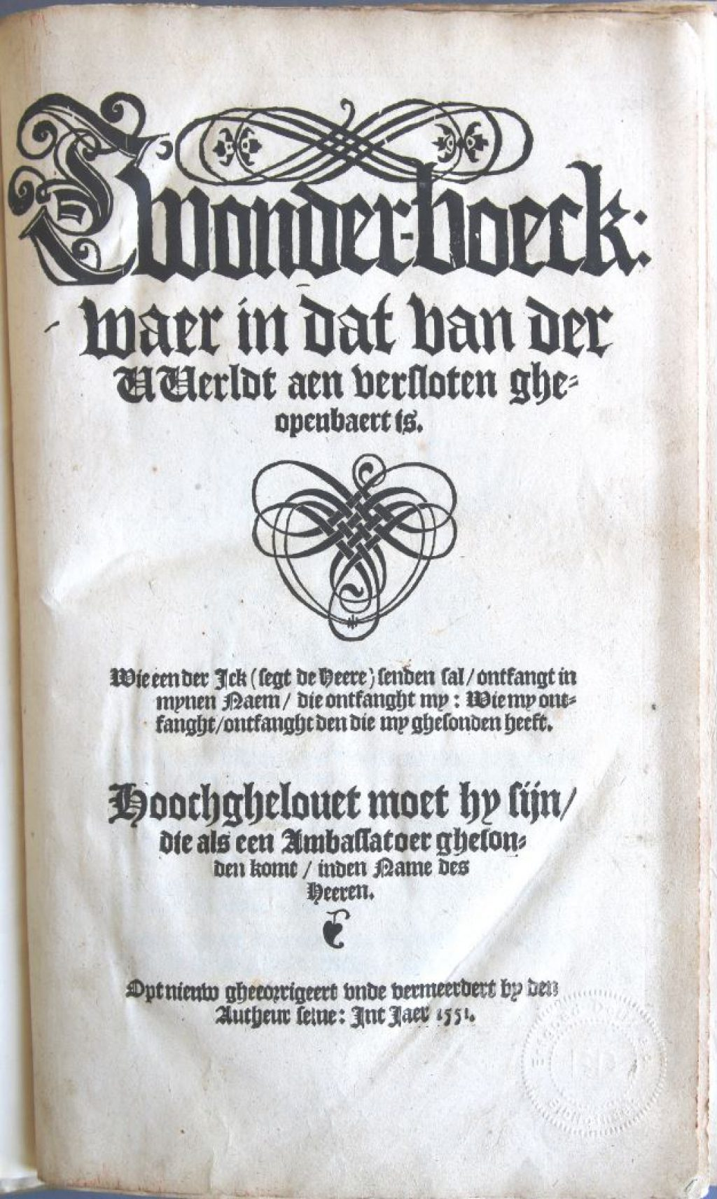 Het belangrijkste werk van David Joris is 't Wonderboeck. De eerste editie is van 1542, het Stadsarchief bezit een uitgave uit 1551. (Bibliotheek)